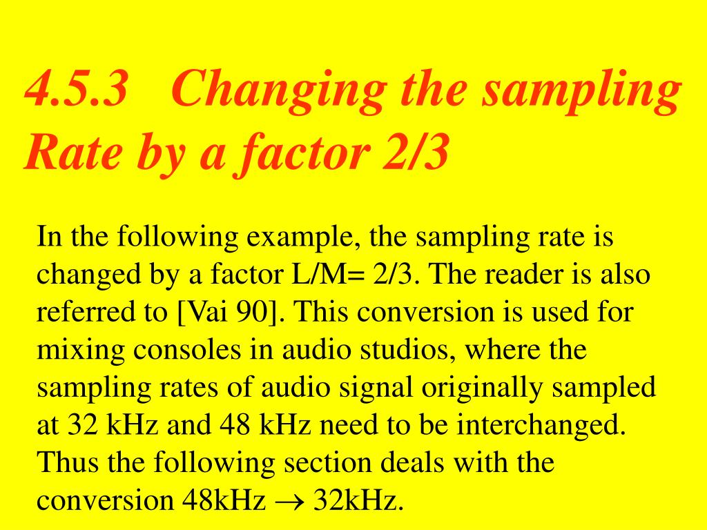 4.5.3   Changing the sampling Rate by a factor 2/3