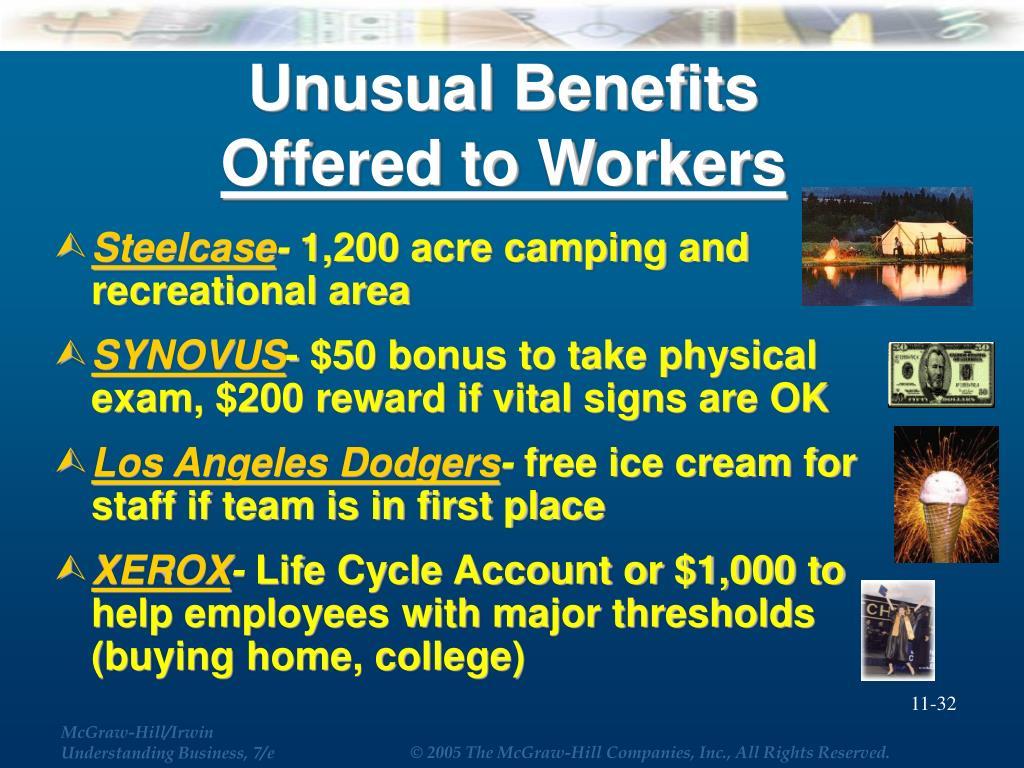 Unusual Benefits