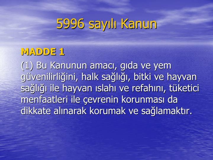 5996 say l kanun