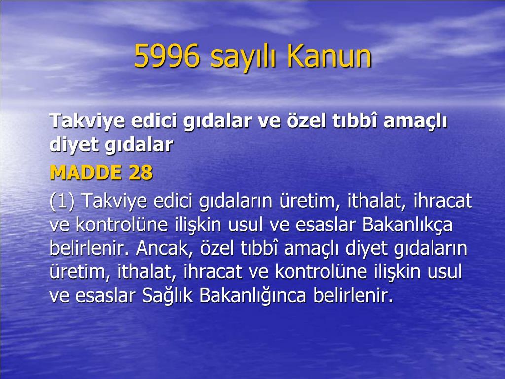 5996 sayılı Kanun