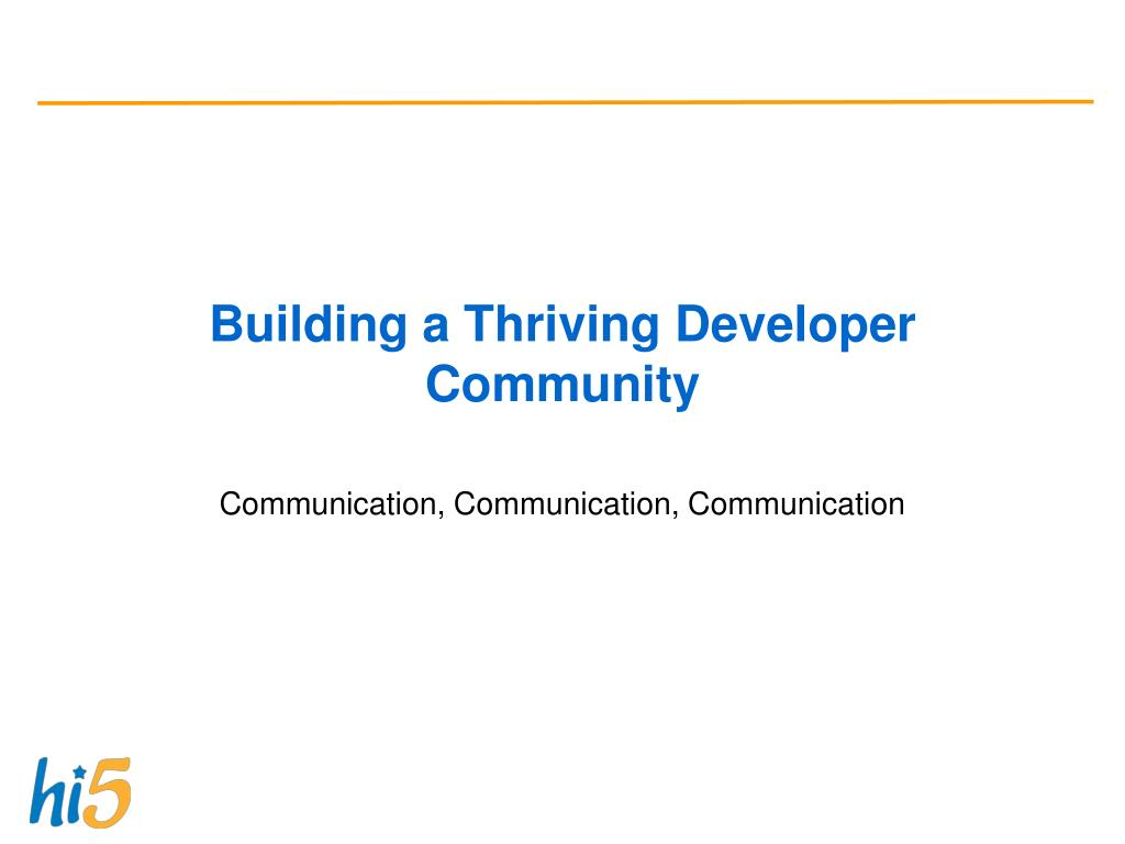 Building a Thriving Developer Community