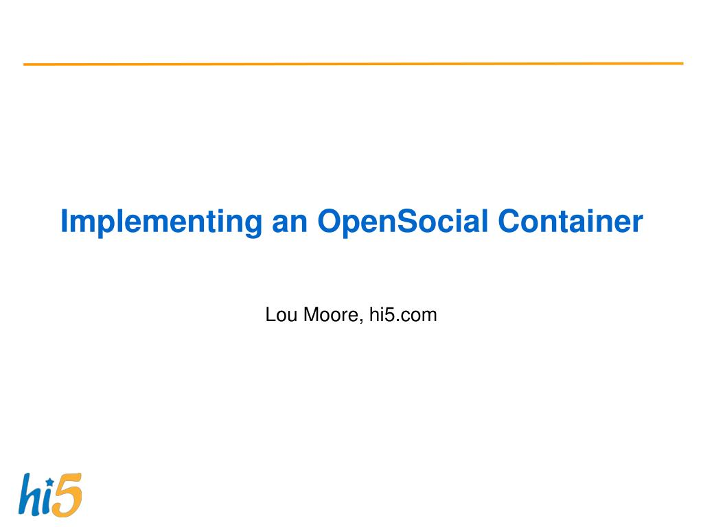 implementing an opensocial container l.