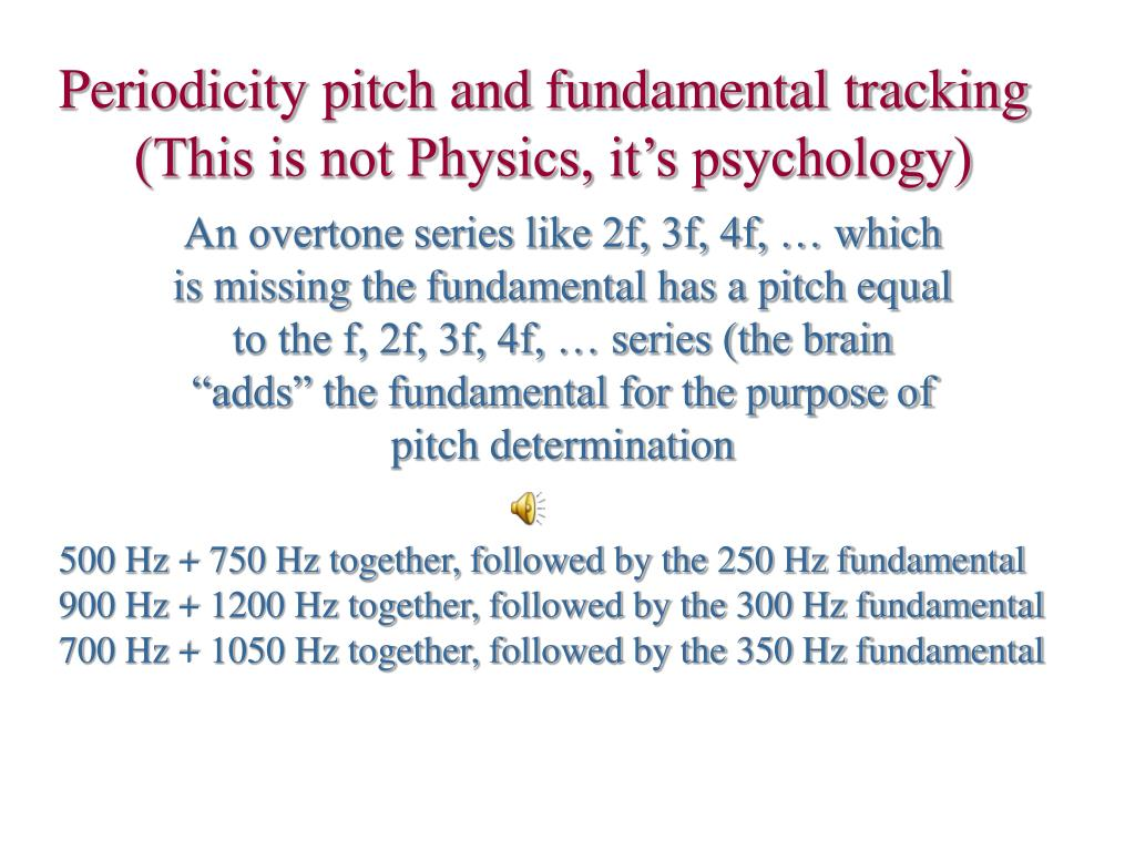 Periodicity pitch and fundamental tracking