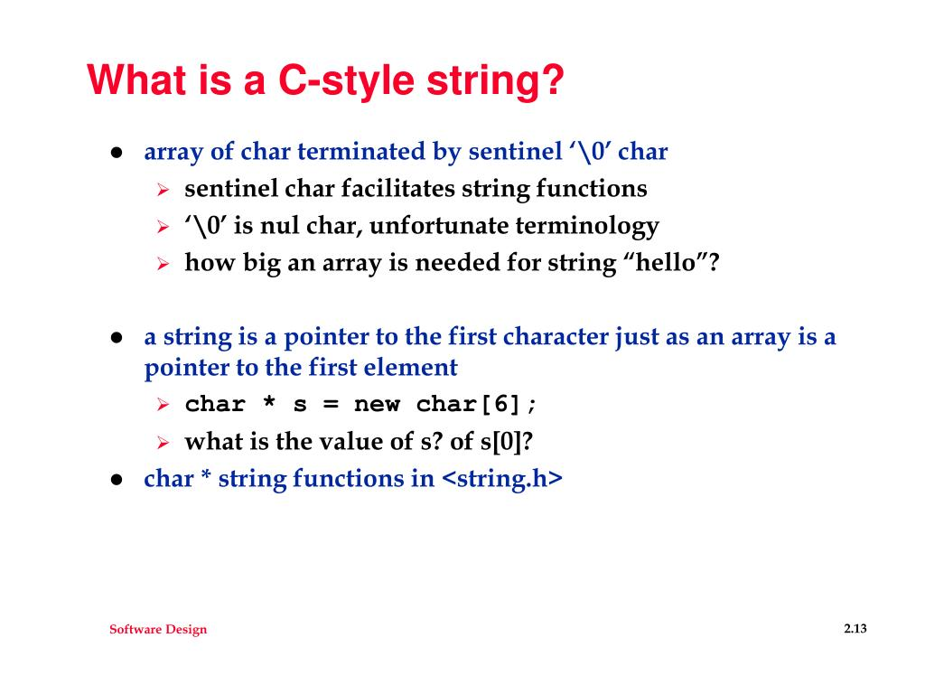 What is a C-style string?