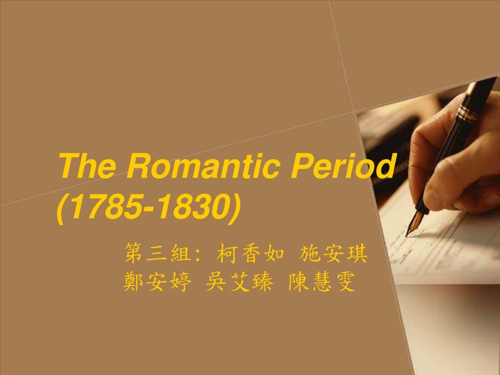 the romantic period 1785 1830 l.