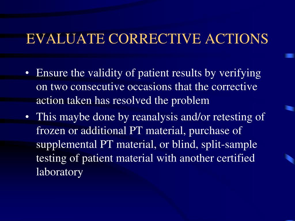 EVALUATE CORRECTIVE ACTIONS