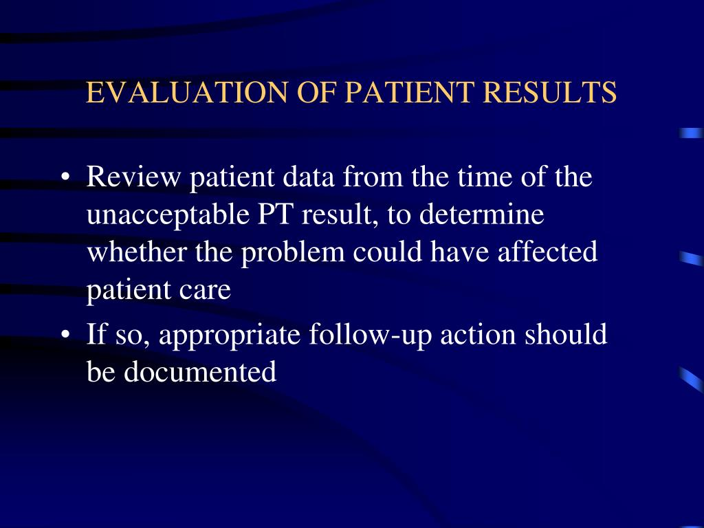EVALUATION OF PATIENT RESULTS