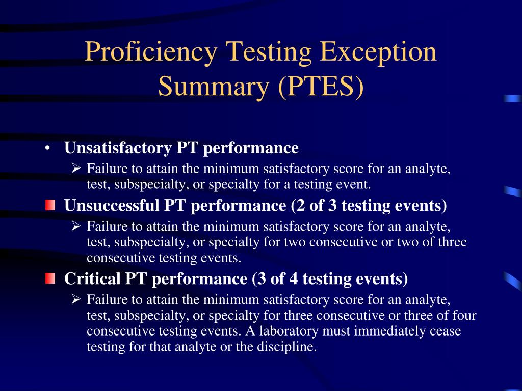 Proficiency Testing Exception Summary (PTES)