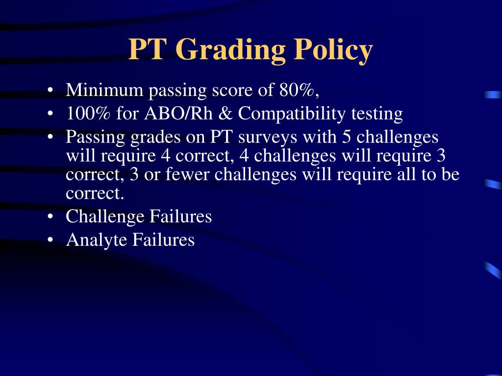 PT Grading Policy