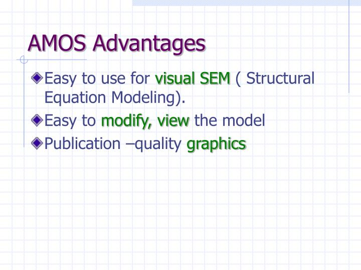 Amos advantages