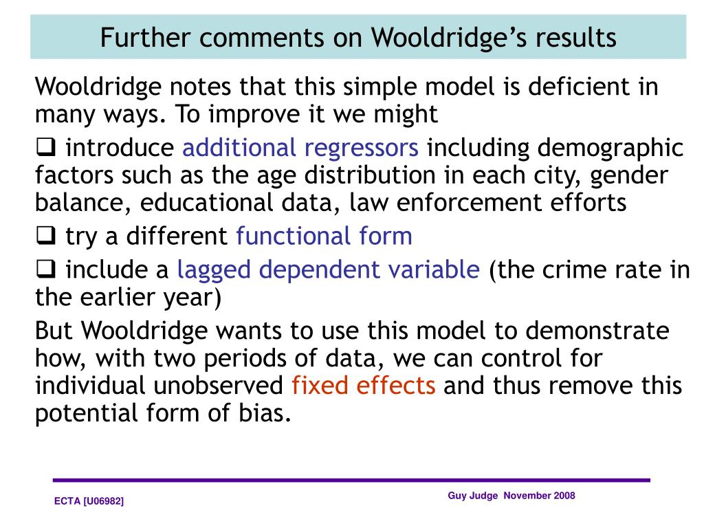 Wooldridge notes that this simple model is deficient in many ways. To improve it we might