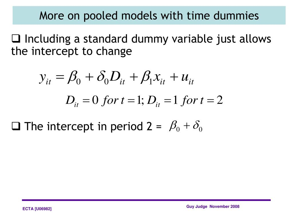 Including a standard dummy variable just allows the intercept to change