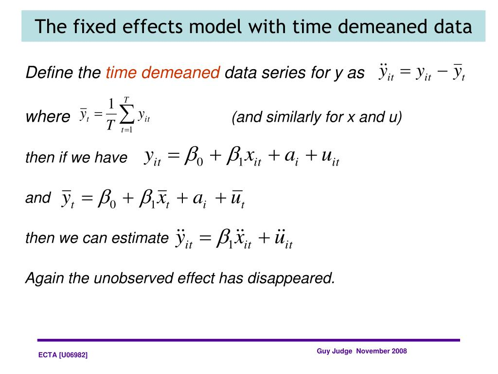 The fixed effects model with time demeaned data