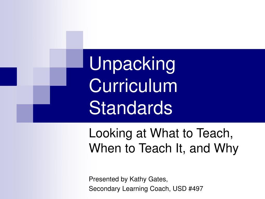 unpacking curriculum standards l.