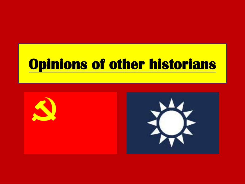 Opinions of other historians