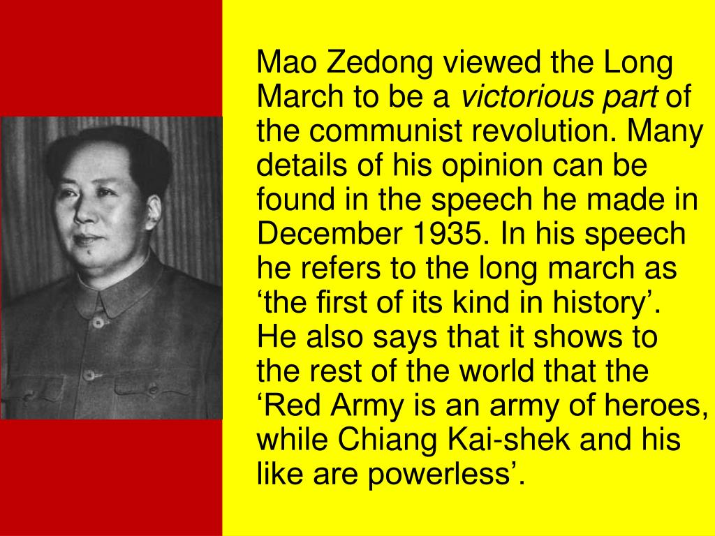 Mao Zedong viewed the Long March to be a