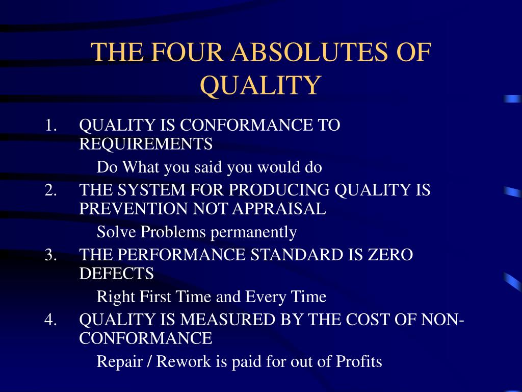 THE FOUR ABSOLUTES OF QUALITY