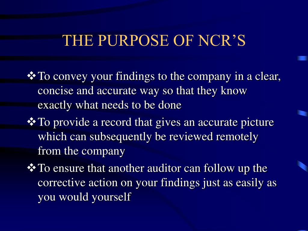 THE PURPOSE OF NCR'S