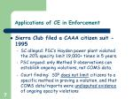 applications of ce in enforcement