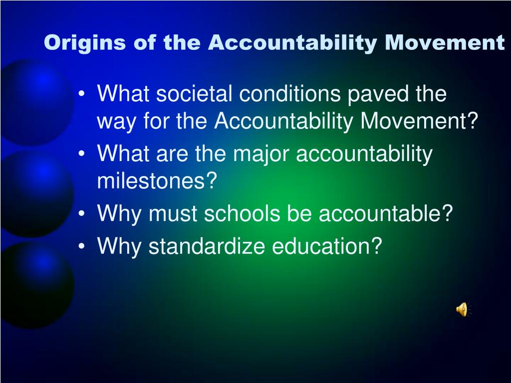 Origins of the Accountability Movement