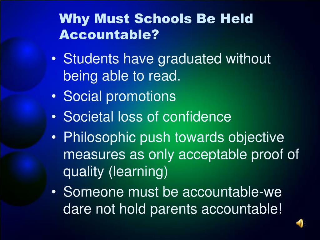 Why Must Schools Be Held Accountable?