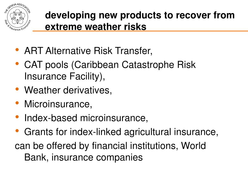developing new products to recover from extreme weather risks