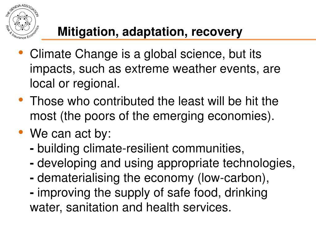 Mitigation, adaptation, recovery