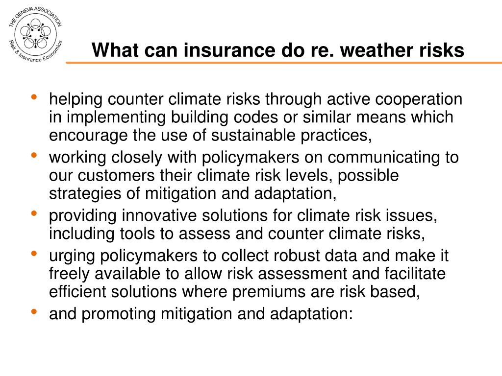 What can insurance do re. weather risks