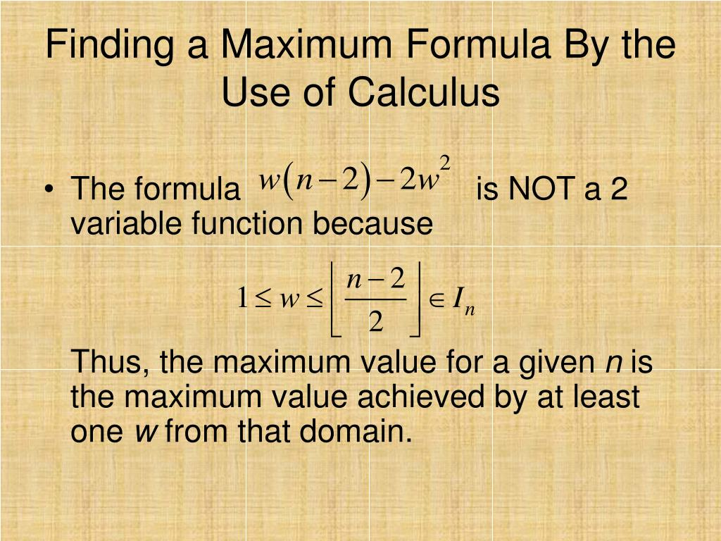 Finding a Maximum Formula By the Use of Calculus