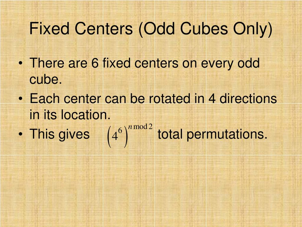 Fixed Centers (Odd Cubes Only)