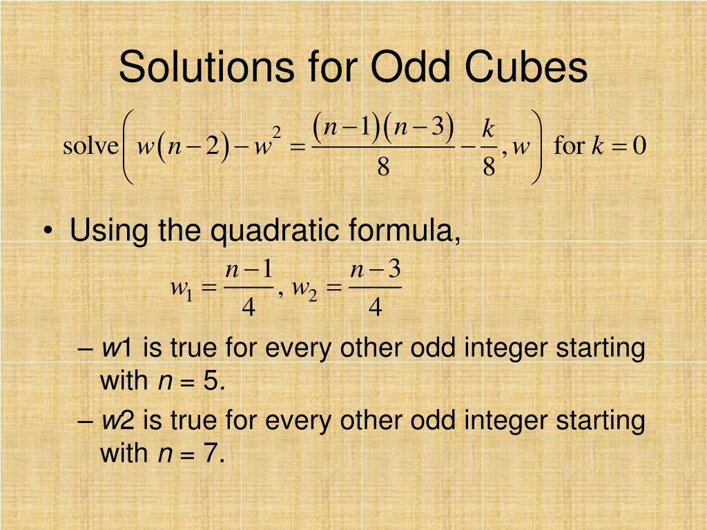 Solutions for Odd Cubes