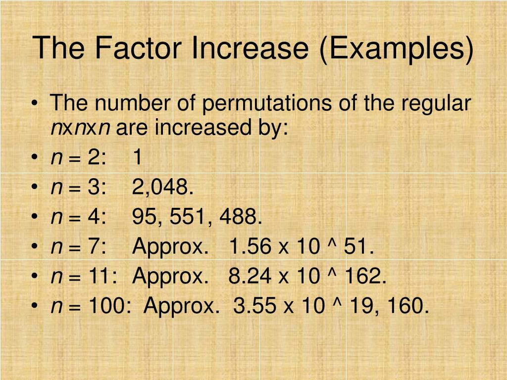 The Factor Increase (Examples)