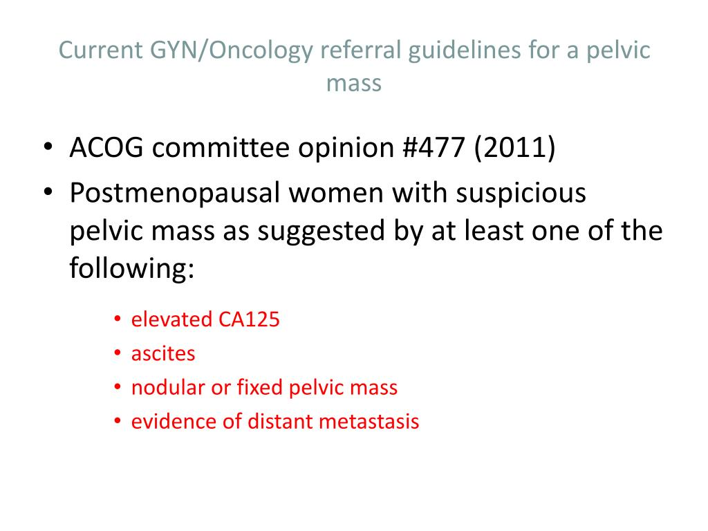 Current GYN/Oncology referral guidelines for a pelvic mass