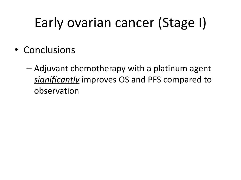 Early ovarian cancer (Stage I)