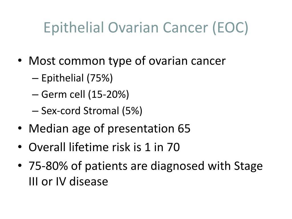 Epithelial Ovarian Cancer (EOC)
