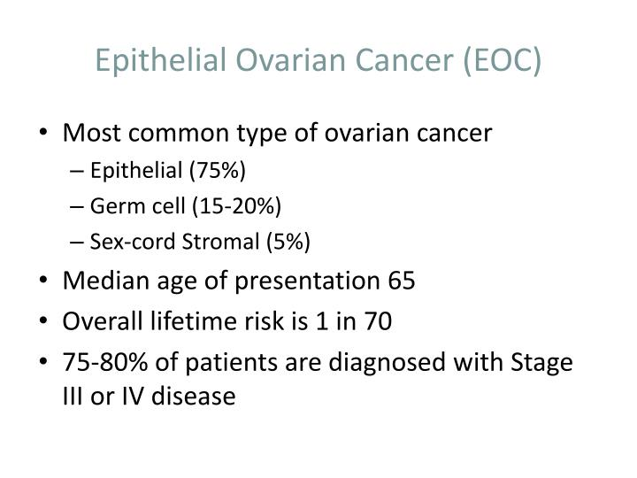 Epithelial ovarian cancer eoc