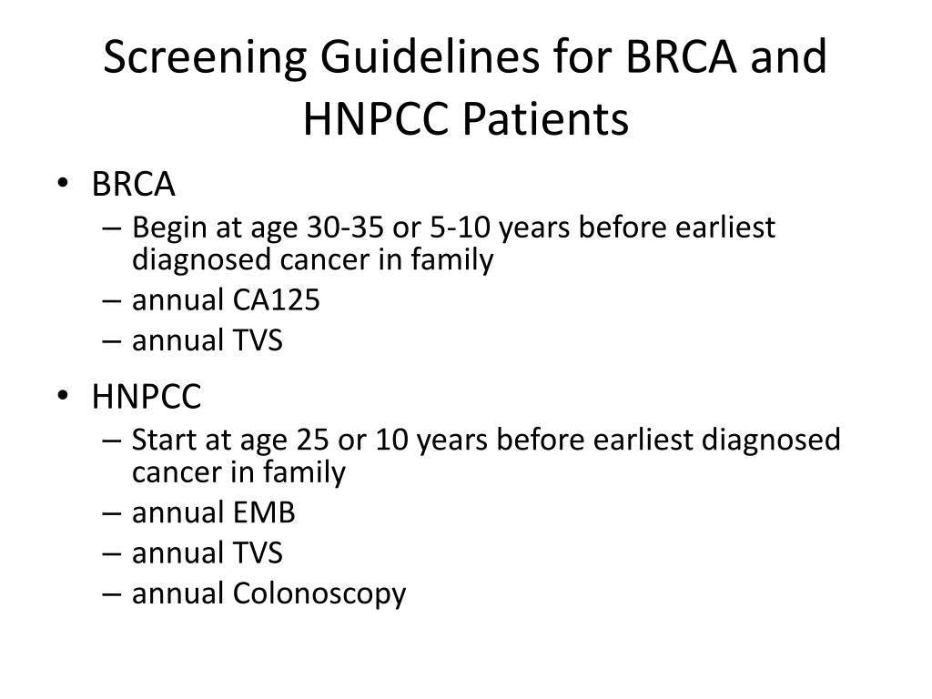 Screening Guidelines for BRCA and HNPCC Patients