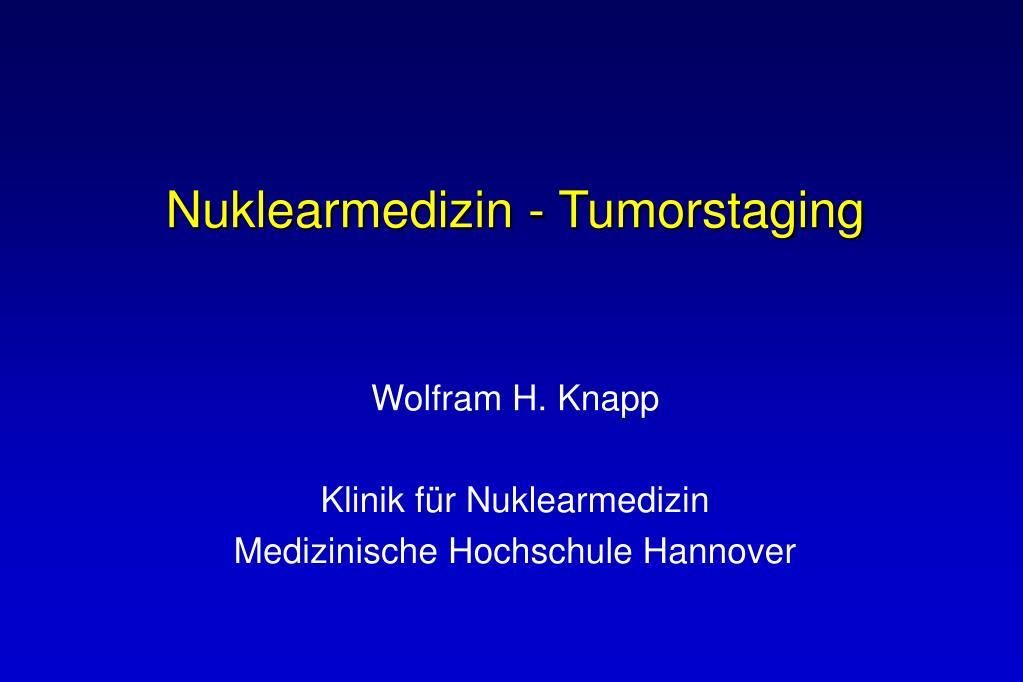 Nuklearmedizin - Tumorstaging