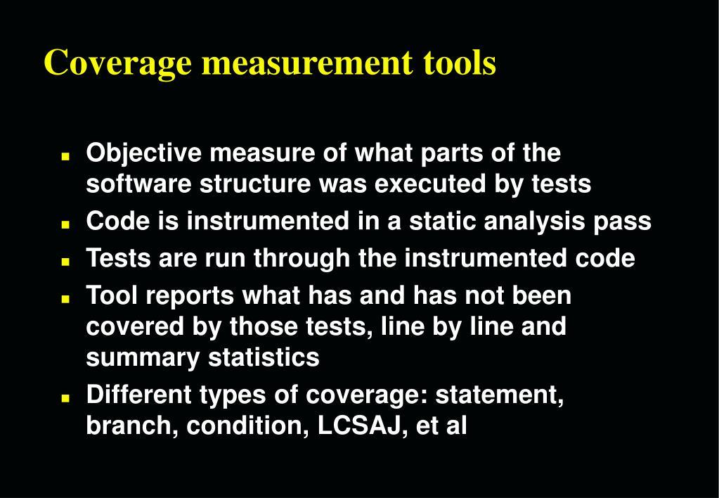 Coverage measurement tools