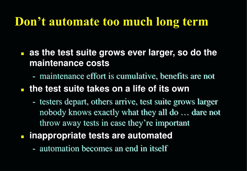 Don't automate too much long term