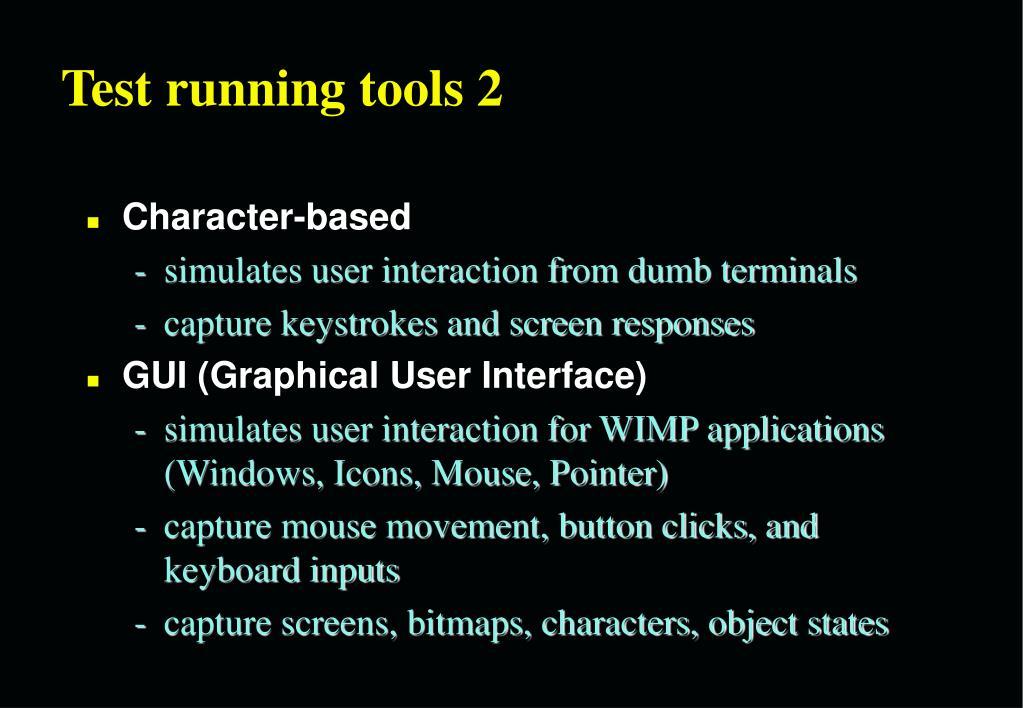 Test running tools 2