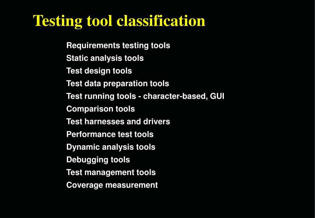 Testing tool classification