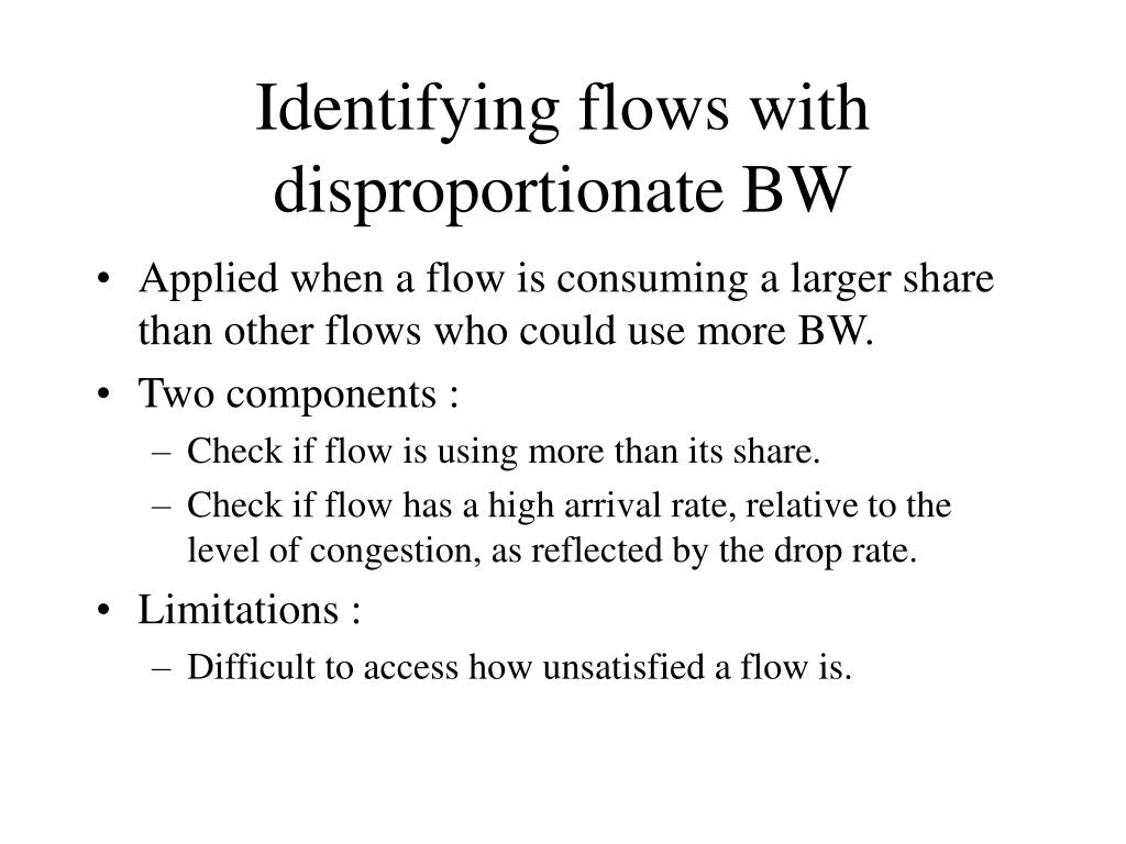 Identifying flows with disproportionate BW