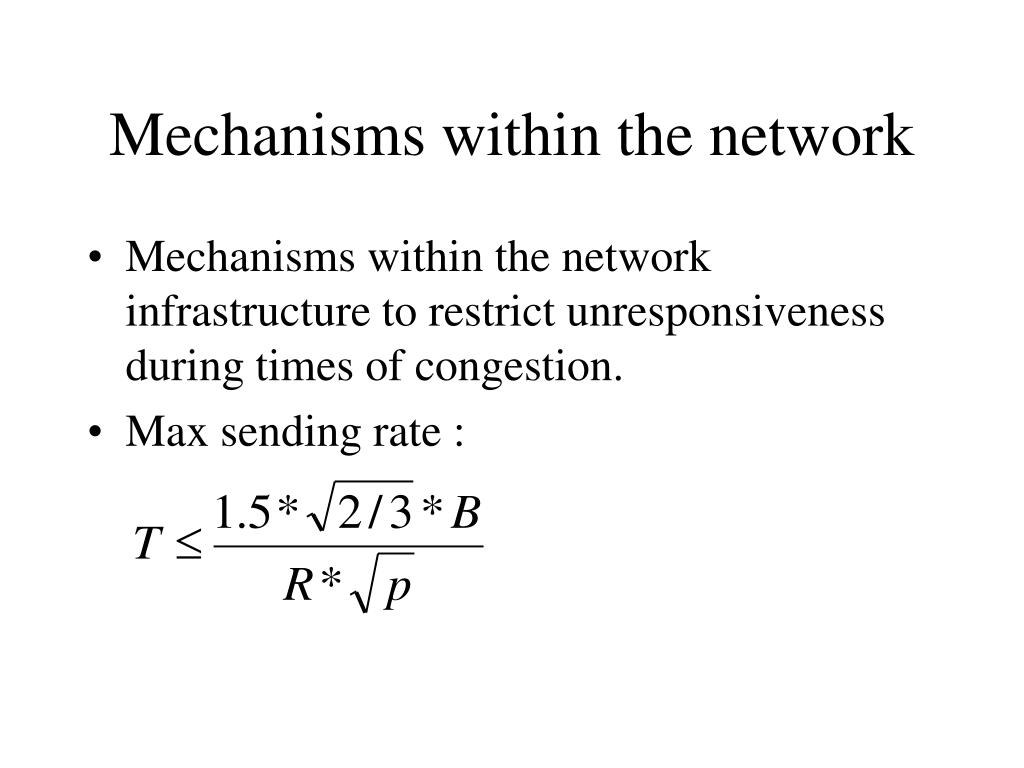 Mechanisms within the network