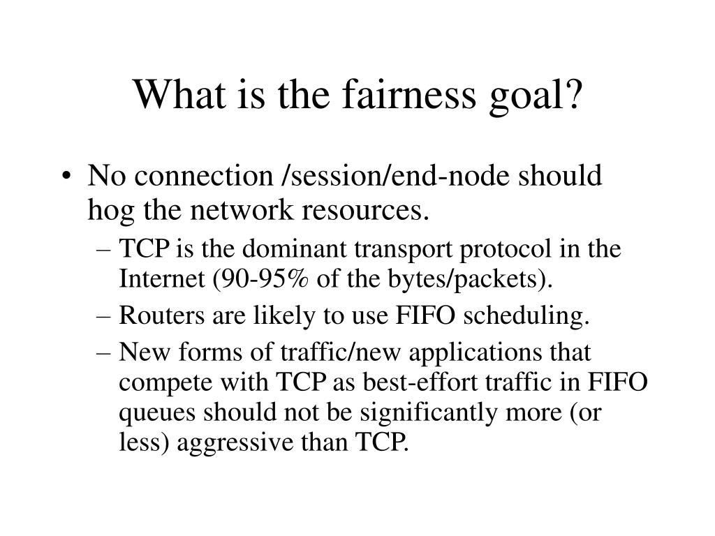 What is the fairness goal?