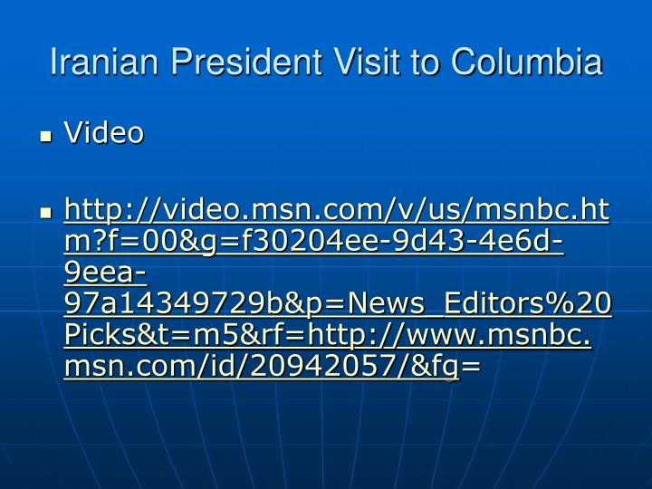 Iranian President Visit to Columbia