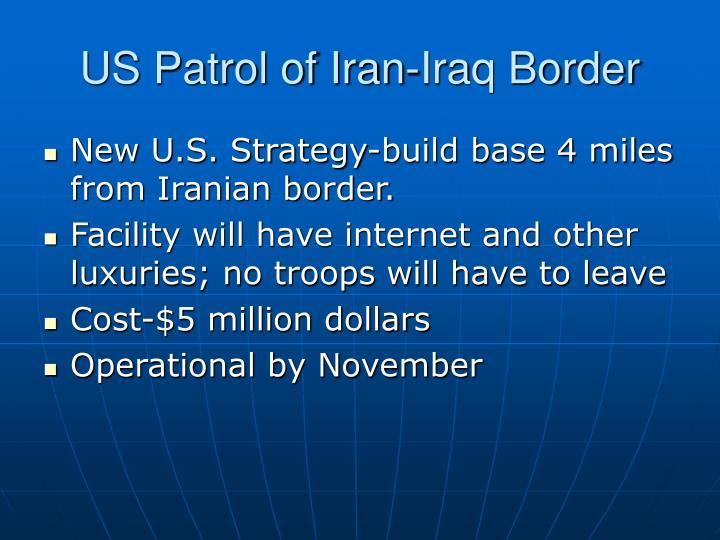US Patrol of Iran-Iraq Border
