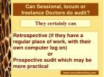 can sessional locum or freelance doctors do audit