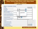 easy online data entry with drop down response choices