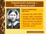 experiencial learning first medical audit